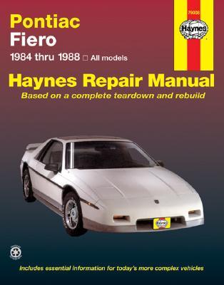 Pontiac Fiero, 1984-1988 By Stubblefield, Mike/ Haynes, John Harold