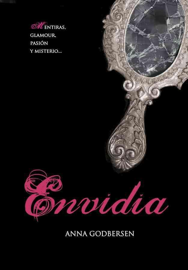 Envidia / Envy By Godbersen, Anna/ Gonzalez, Concepcion Rodriguez (TRN)
